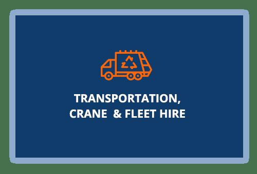 Transportation, crane and fleet hire